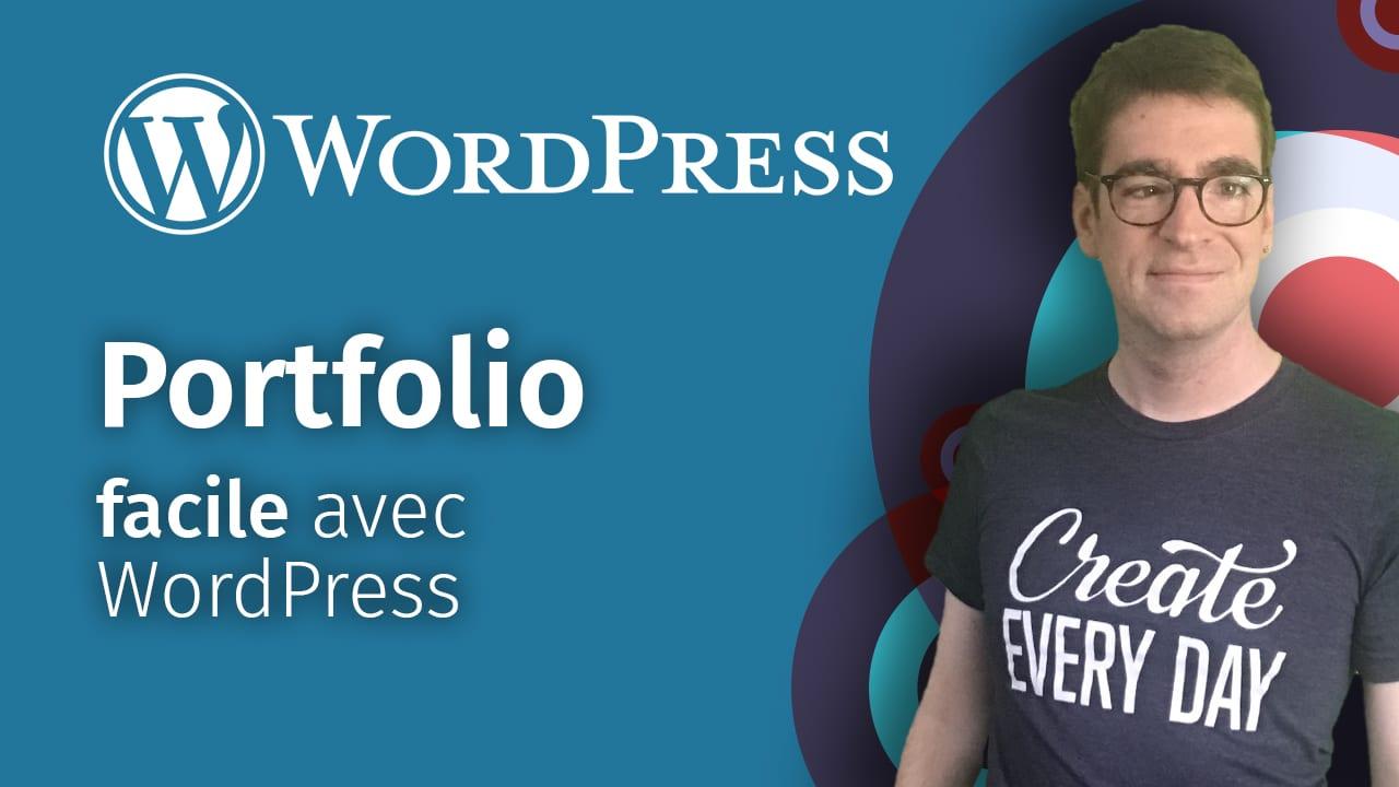 Créer un site professionnel type portfolio de A à Z facilement avec WordPress