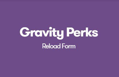 Gravity Perks Reload Form
