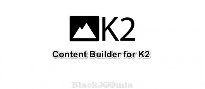 Content Builder for K2