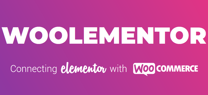 Woolementor Pro - Connecting Elementor with WooCommerce