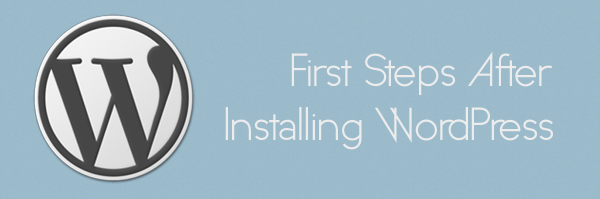 first-steps-after-wordpress-install
