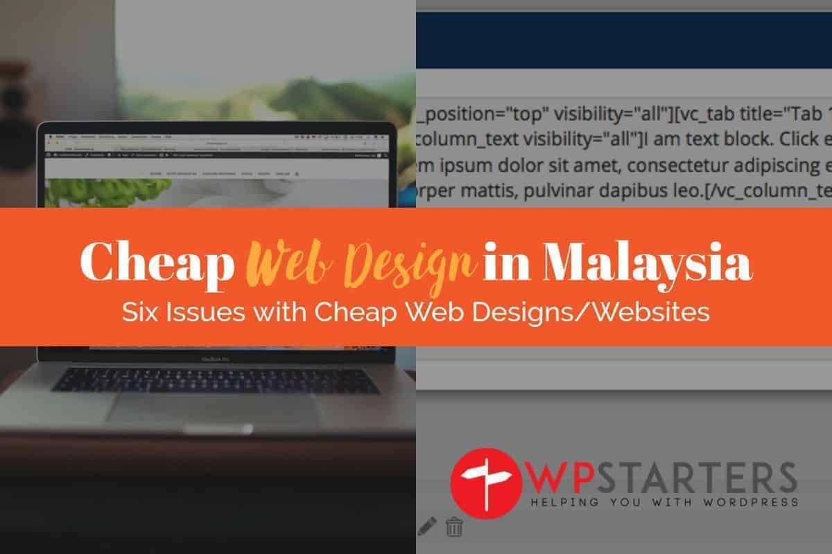 Cheap Web Design Malaysia: An Educational Long Article