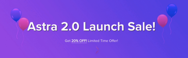 Astra 2.0 Launch Sale