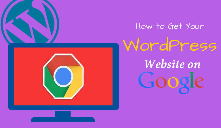 How to Get Your WordPress Site on Google