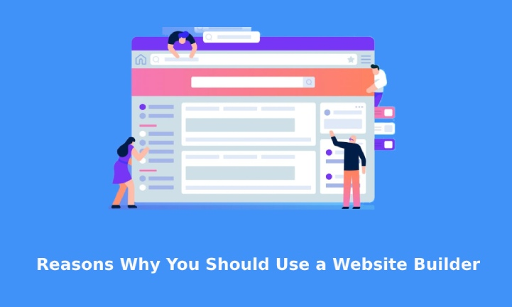 reasons to use website builder