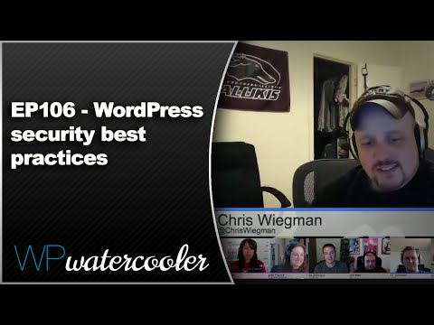 Ep106 - wordpress security best practices - sept 29 2014 1