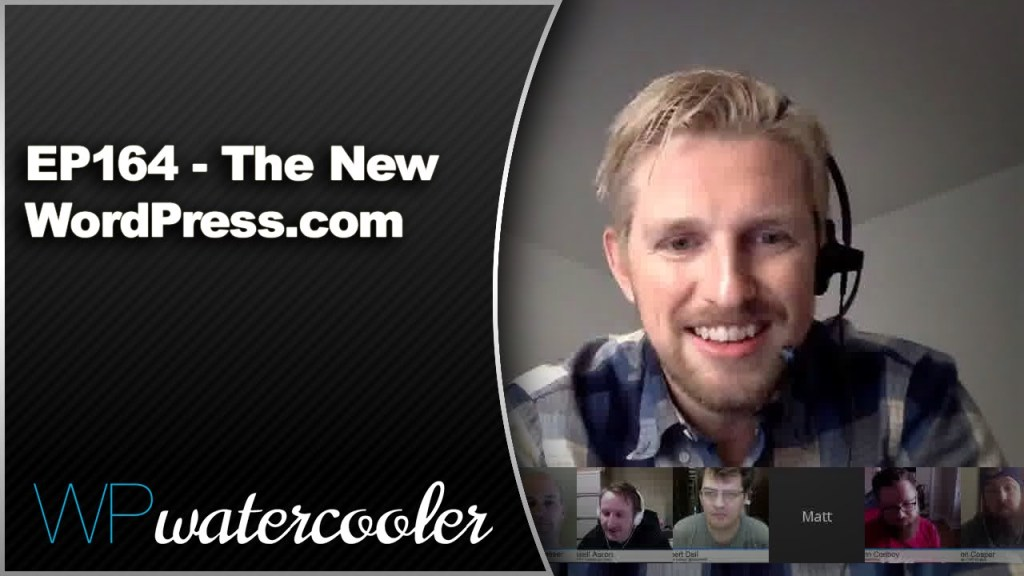 EP164 - The New WordPress.com - Nov 30 2015 1