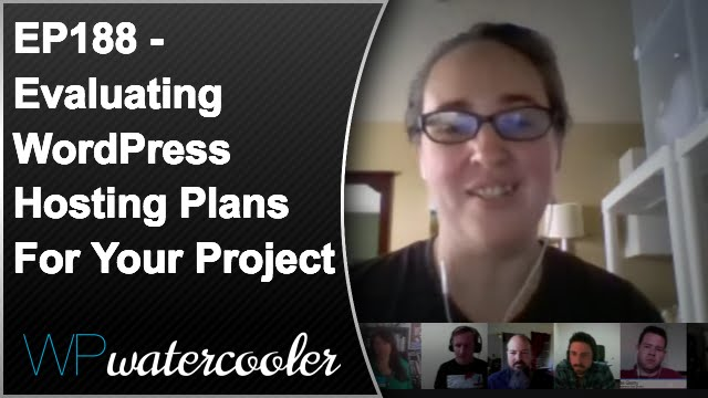Ep188 - evaluating wordpress hosting plans for your project 1