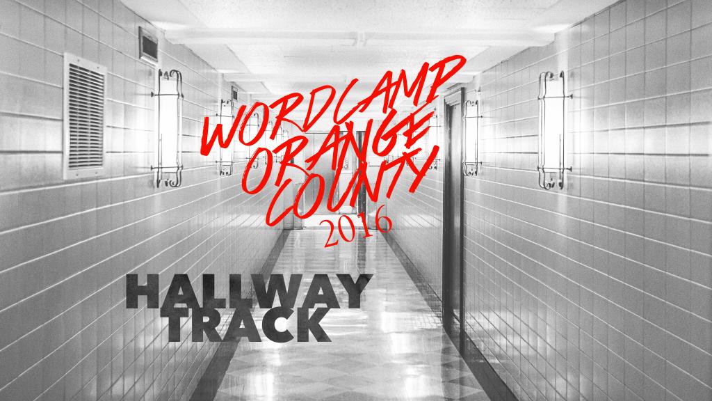 Wordcamp orange county 2016 - hallway track 2