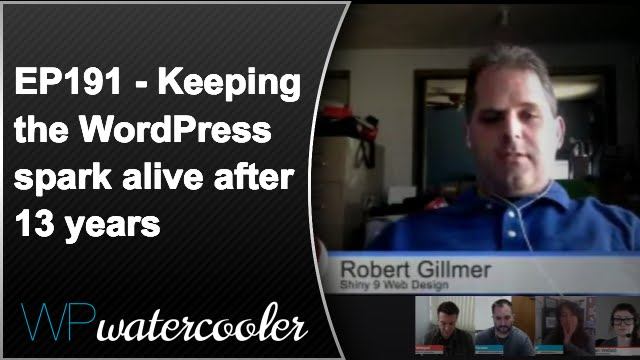 Ep191 - keeping the wordpress spark alive after 13 years 7