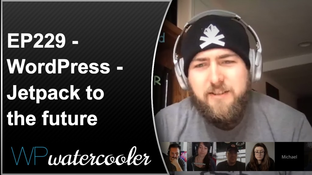 Ep229 – wordpress - jetpack to the future! 3
