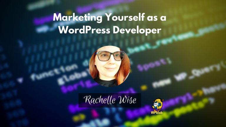 WPblab EP126 - Marketing Yourself as a WordPress Developer - WPwatercooler