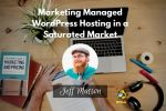WPblab EP127 - Marketing Managed WordPress Hosting in a Saturated Market 9