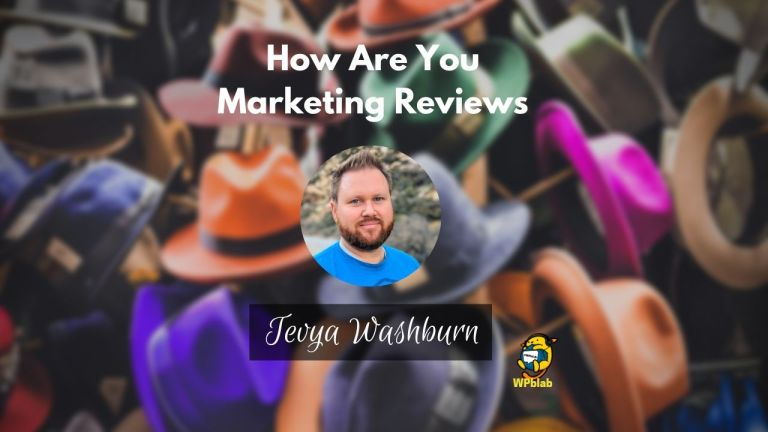 WPblab EP140 How Are You Marketing Reviews