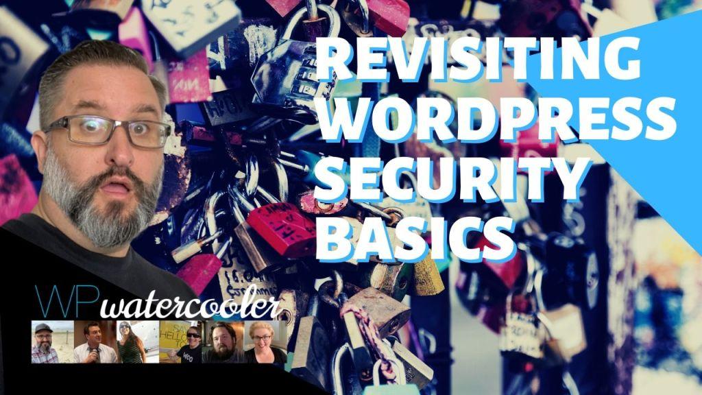Revisiting WordPress Security Basics