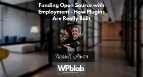 EP152 Funding Open Source with Employment How Plugins Are Really Built yt