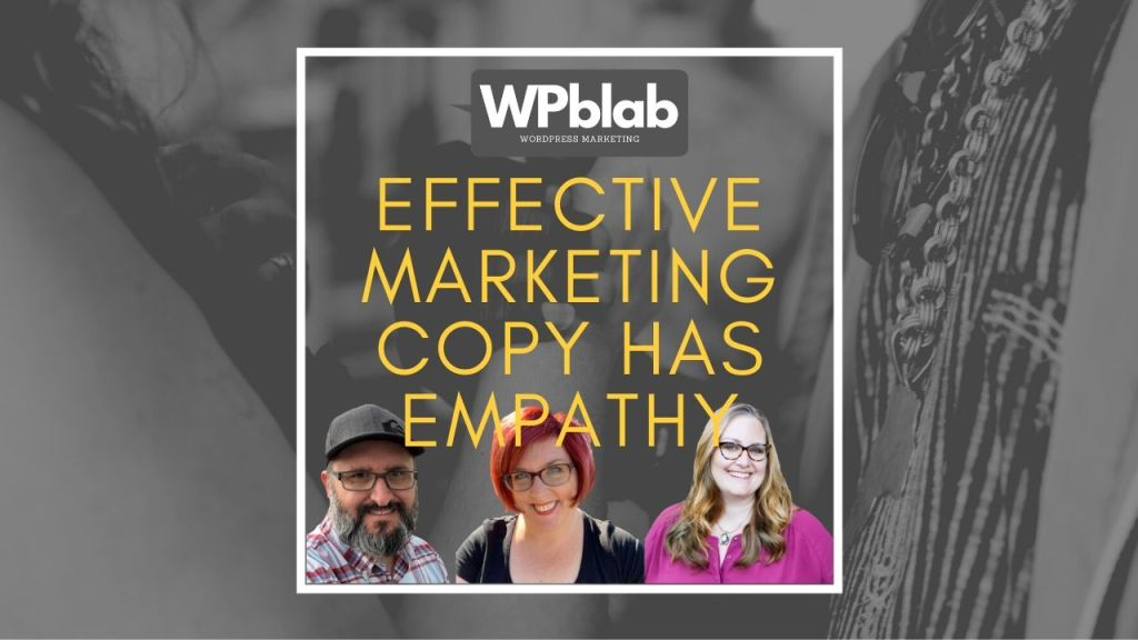 EP153 – Effective Marketing Copy Has Empathy yt