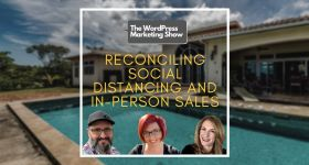 EP157 Reconciling Social Distancing and In Person Sales yt