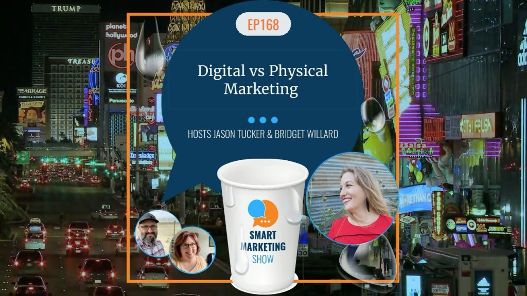 EP168 Digital vs Physical Marketing Smart Marketing Show