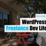 Ep06 wordpress freelance dev life dev branch yt