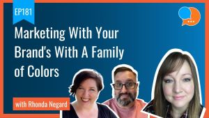 EP181 Marketing With Your Brands With A Family of Colors Smart Marketing Show yt 1