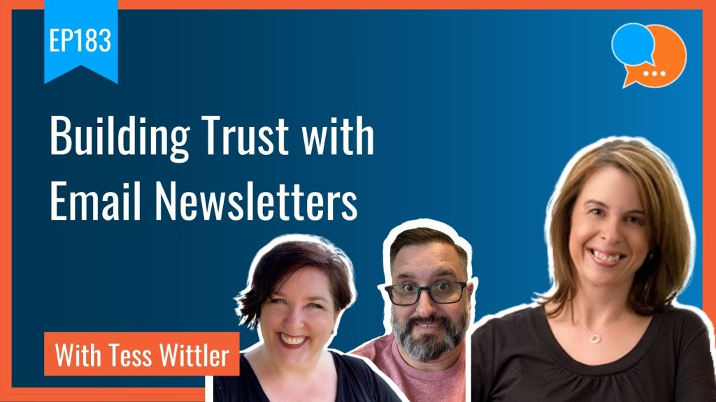 EP183 Building Trust with Email Newsletters Smart Marketing Show
