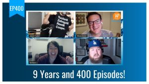 EP400 9 Years and 400 Episodes WPwatercooler