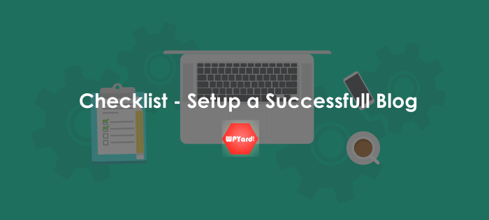 Setup Blog Checklist WPYard.com