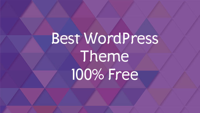Best Multipurpose Free WordPress Theme to Start A Blog
