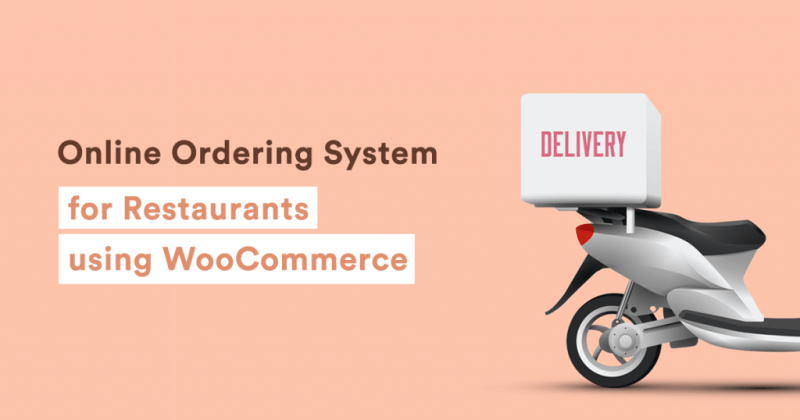"Title graphic for ""How to create a WooCommerce restaurant ordering system"""