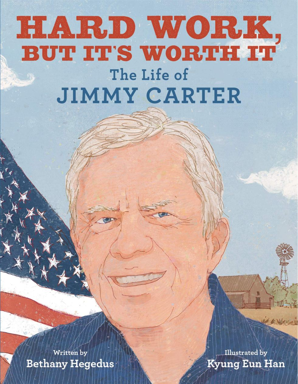 The Hard Work But It's Worth It: The Life of Jimmy Carter book makes a fun gift for fans of the U.S. president
