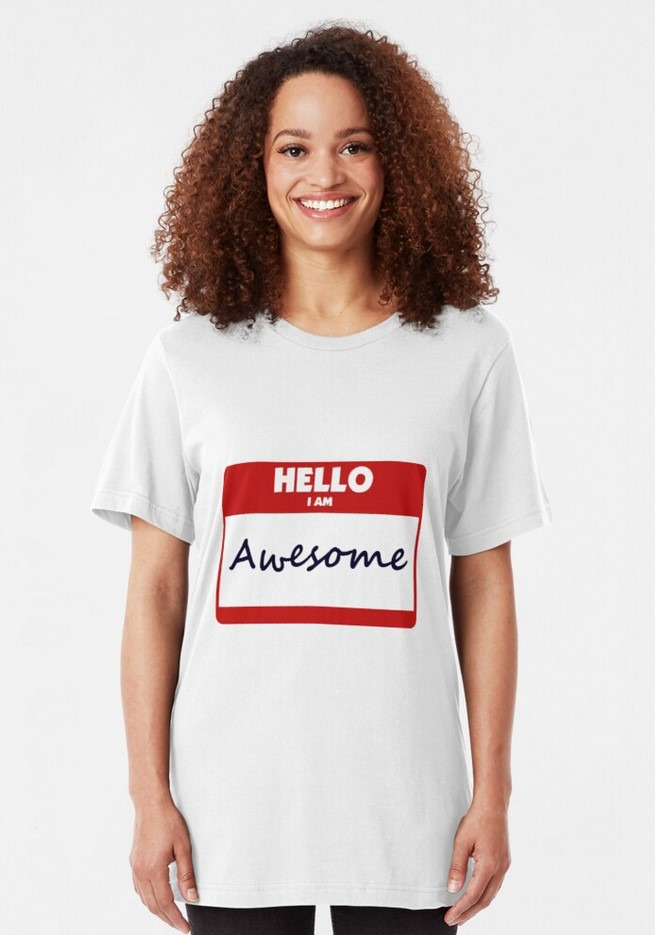 Hello I Am Awesome Shirt