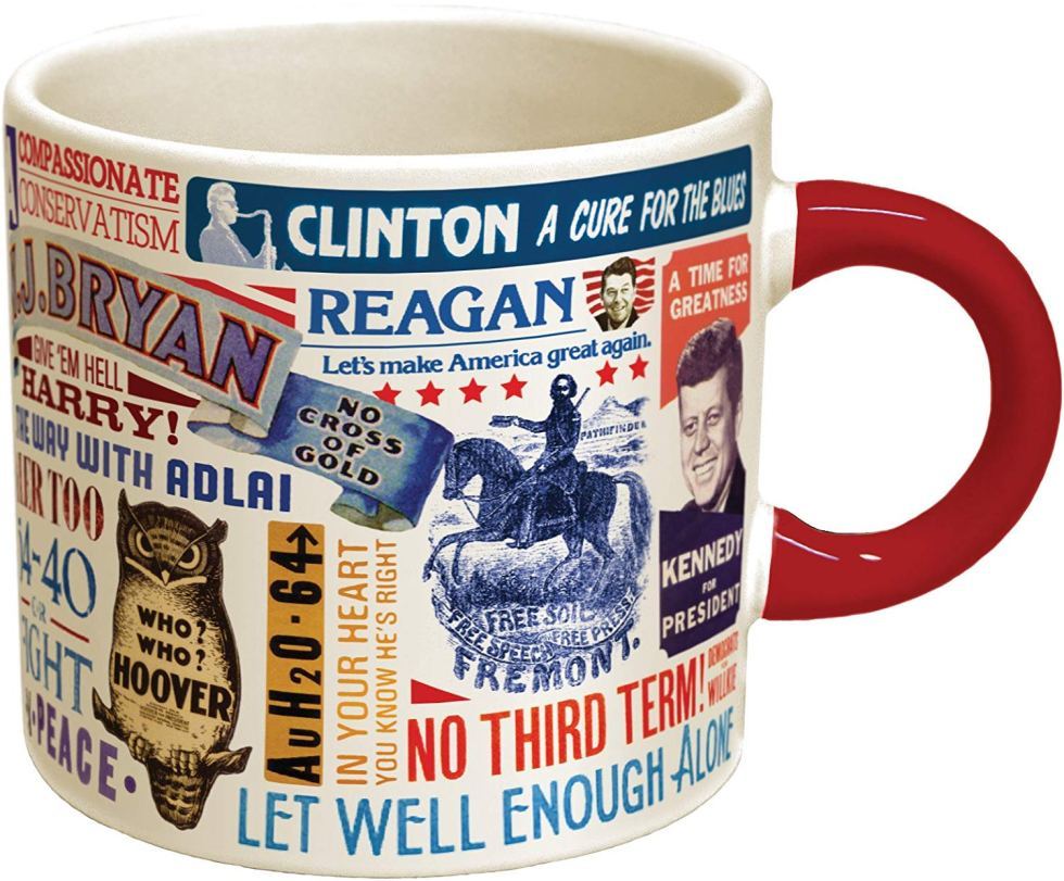 This Presidential Slogan Mug makes a great presidential gift