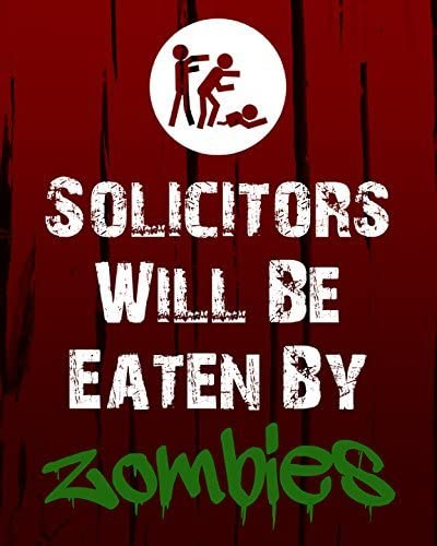 solicitors will be eaten zombie gifts