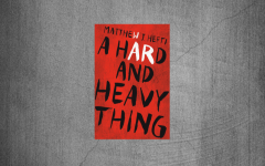 A Hard and Heavy Thing by Matthew Hefti