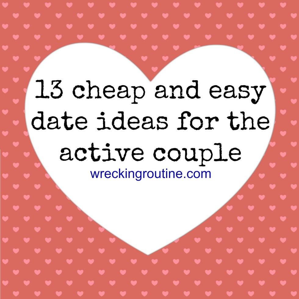 13 cheap and easy date ideas for the active couple