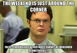Dwight Friday Meme
