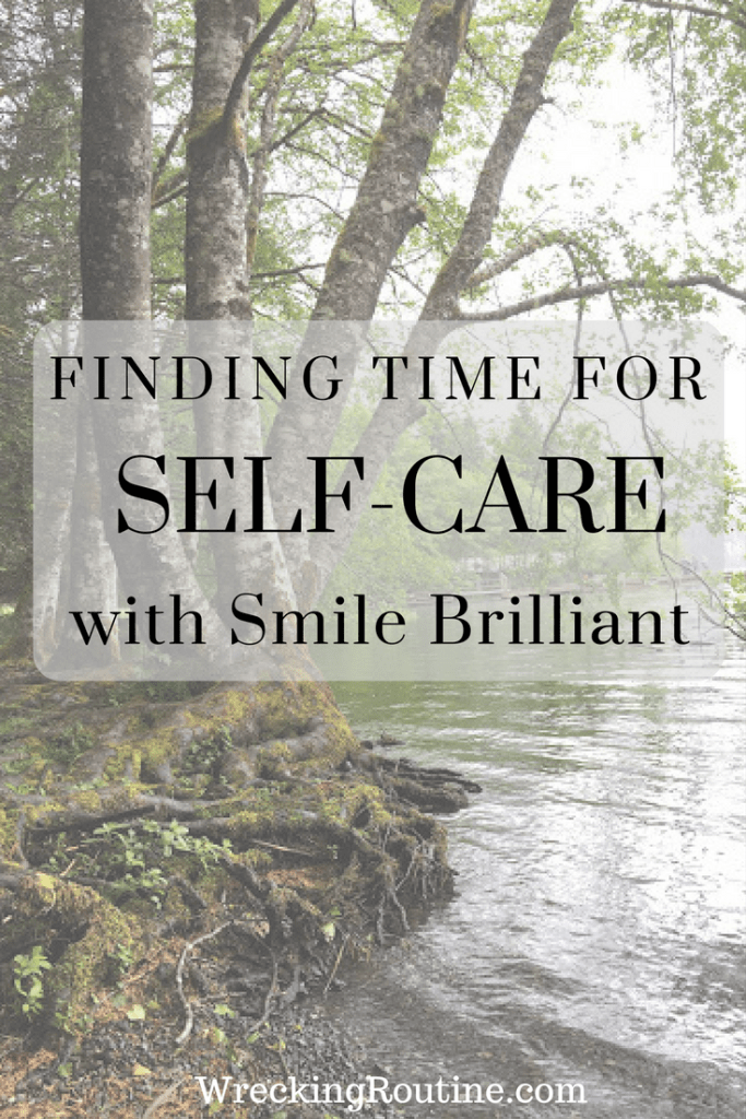 Finding Time for Self-Care with Smile Brilliant