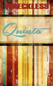 Wreckless Blenders 2017 Quinta
