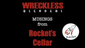 Musings in Rocket's Cellar