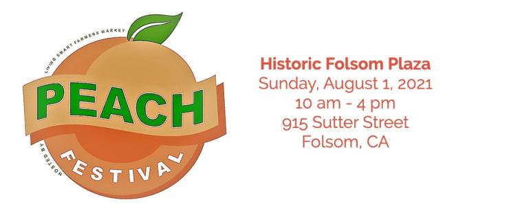 Peach Festival in Historic Folsom Plaza.