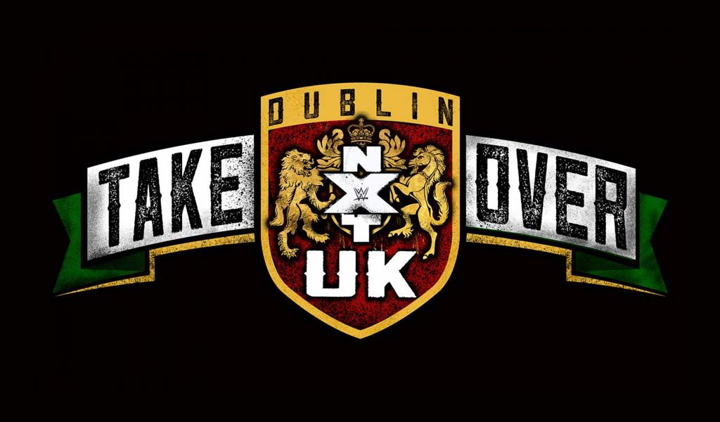 NXT UK Takeover: Dublin rescheduled to June 2021