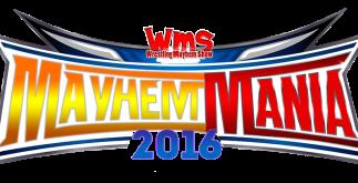 Mayhem Mania - Fantasy booking Wrestlemania
