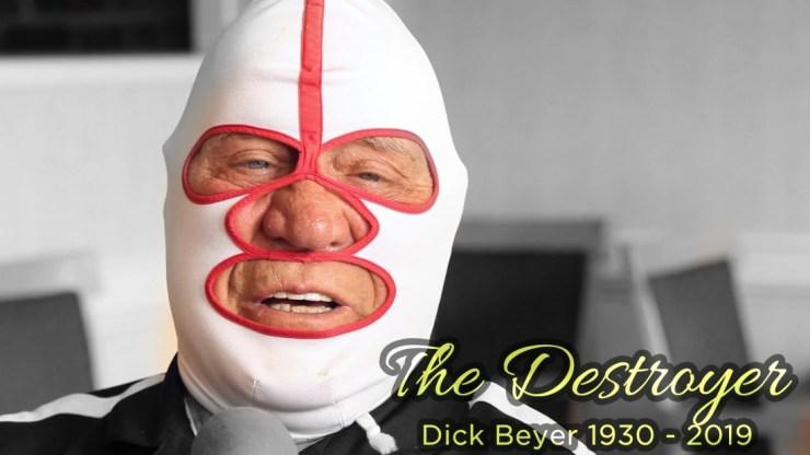 "RIP ""The Destroyer"" Dick Beyer"