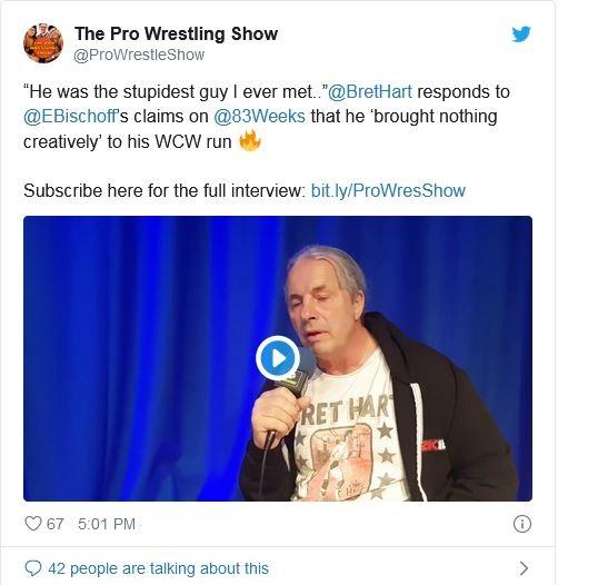 Bret Hart calls Eric Bischoff stupid guy