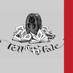 Tell Us a Tale
