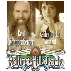 [LISTEN] Rolling Hills Radio Ep. 40 – Kent Knappenberger & Family and Ashley Brooke Toussant