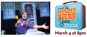 [LISTEN] Pat Hazell Brings The Wonder Bread Years to Reg Lenna on March 4