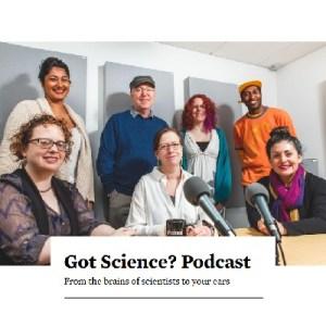 Got Science Podcast