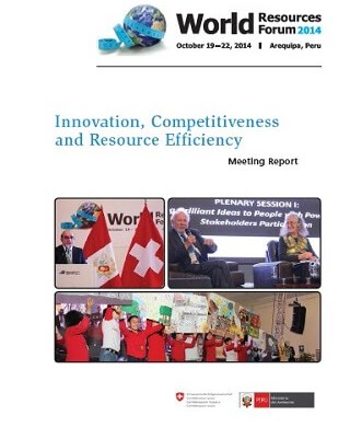 Innovation, Competitiveness and Resource Efficiency – WRF 2014 Arequipa Meeting Report